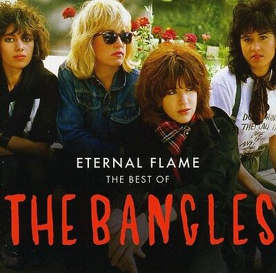 Bangles - Eternal Flames: Best of the Bangles [New CD]