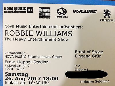 2x Robbie Williams FRONT OF STAGE - GOLDEN CIRCLE / Wien 26. August 2017