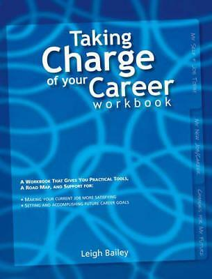Taking Charge of Your Career Workbook by Leigh Bailey   Paperback Book   9789077