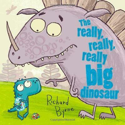 The Really, Really, Really Big Dinosaur by Richard Byrne | Paperback Book | 9780