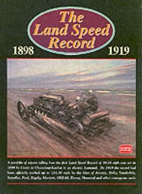 The Land Speed Record, 1898-1919 (Brooklands Books Road Test Series) (Paperback)