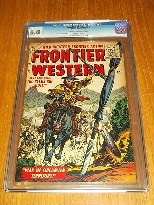 Frontier Western #1 Cgc 6.0 Cream To Off White Pages February 1956 (Sa)