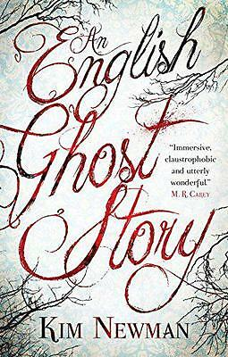 An English Ghost Story by Kim Newman | Paperback Book | 9781781165584 | NEW