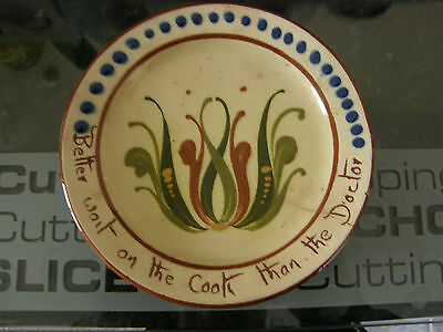 Torquay Pottery, Small Plate, 5 inch, Motto: Better wait on the Cook, crack
