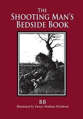 Shooting Man's Bedside Book by BB Hardcover Book (English)