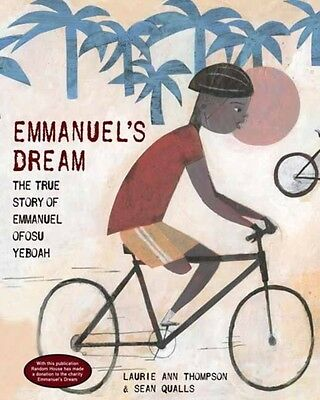 Emmanuel's Dream: The True Story of Emmanuel Ofosu Yeboah (Hardcover), Laurie A.