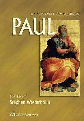 The Blackwell Companion to Paul by Westerholm Paperback Book (English)