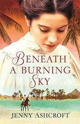 Beneath a Burning Sky by Ashcroft, Jenny | Paperback Book | 9780751565041 | NEW