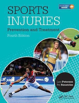 Sports Injuries: Prevention and Treatment, Fourth Edition: Prevention, Treatment