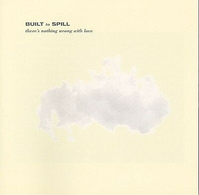 Built To Spill - There's Nothing Wrong With Love [Vinyl New]