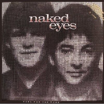 Naked Eyes - Fuel for the Fire [New CD] Bonus Tracks, Rmst