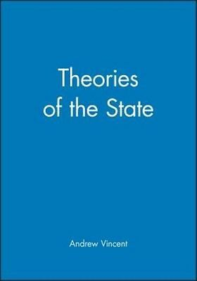 Theories of the State by Andrew Vincent Paperback Book (English)