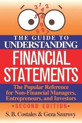 The Guide to Understanding Financial Statements by S.B. Costales Paperback Book