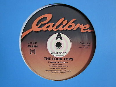 "Northern Modern 80's Boogie Soul 12""-Four Tops-Your Song-UK Calibre record issue"