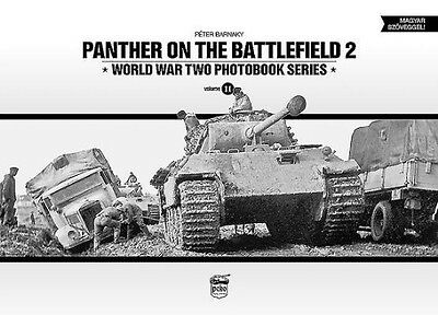 Panther on the Battlefield 2: World War Two Photobook Series by Peter Barnaky Ha