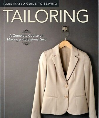 Tailoring (Illustrated Guide to Sewing) (Paperback), Couch, Peg, 9781565235113