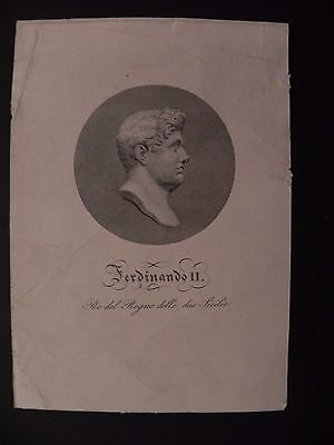 Ferdinando II Borbone Re Regno Due Sicilie Napoli acquaforte  originale 1850