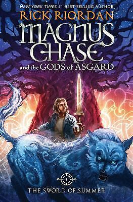 Magnus Chase and the Gods of Asgard: The Sword of Summer, NEW Rick Riordan