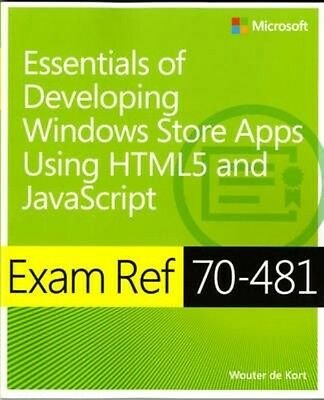 Exam Ref 70-481 Essentials of Developing Windows Store Apps Using Html5 and Java