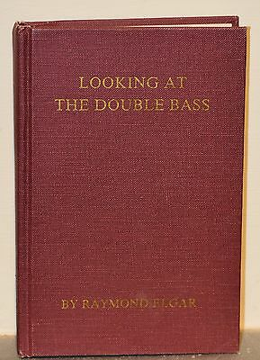 Looking at the double bass Raymond Elgar
