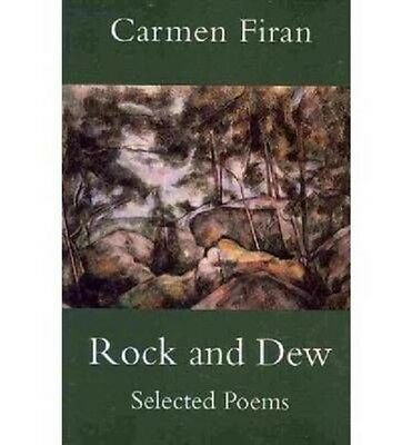 Rock and Dew: Selected Poems by Carmen Firan Paperback Book (English)