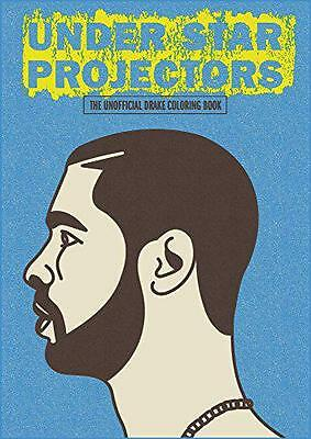 Under Star Projectors: The Unofficial Drake Coloring Book (Colouring Books), Sug