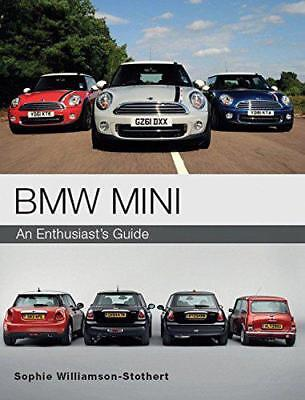 BMW Mini: An Enthusiast's Guide, Williamson-Stothert, Sophie | Paperback Book |