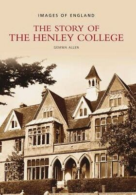Story of Henley College by Gemma Allen Paperback Book (English)