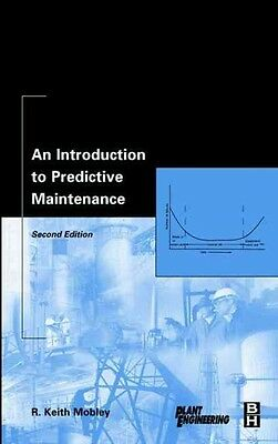 An Introduction to Predictive Maintenance by R. Keith Mobley Hardcover Book (Eng