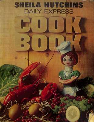 Daily Express Cook Book, Good Condition Book, Sheila Hutchins, ISBN