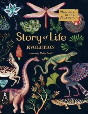 Story of Life: Evolution (Welcome to the Museum) by Katie Scott | Hardcover Book