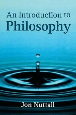 An Introduction to Philosophy by Jon Nuttall Hardcover Book (English)
