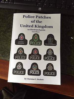 Police Patches of the United Kingdom - the must have UK Police patch book Ed 2
