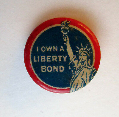 "HOMEFRONT 1917 WWI Vintage ""I OWN A LIBERTY BOND"" Pin, Button; NrMint w/ insert"