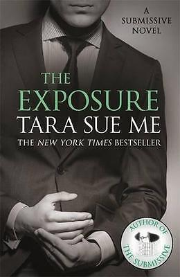 The Exposure: Submissive 8 (The Submissive Series), Sue Me, Tara | Paperback Boo
