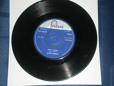 "Marty Robbins - Don't Worry - 1961 Fontana 7"" Single - Country Classic"