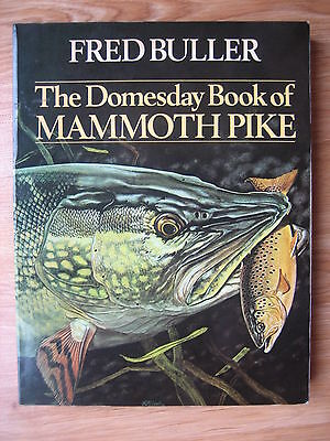 The Domesday Book of Mammoth Pike Fred Buller Fishing Book no Perch Zander