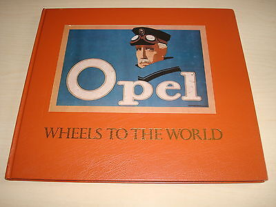 Opel Wheels To The World By Olaf Von Fersen - Dated March 1984 Limited Edition