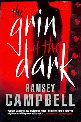 The Grin of the Dark by Ramsey Campbell Paperback Book