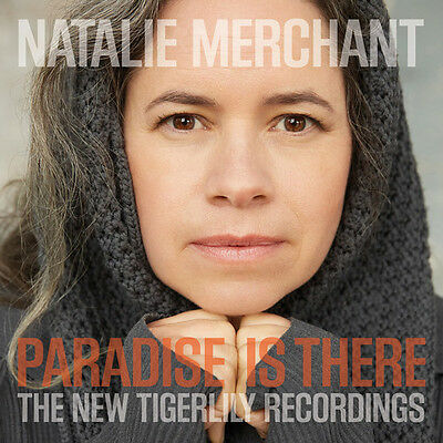 Natalie Merchant - Paradise Is There: The New Tigerlily Recordings [New Vinyl]