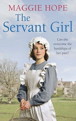 The Servant Girl by Hope, Maggie | Paperback Book | 9780091952945 | NEW