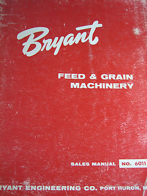 Vintage 1960's BRYANT Feed/Grain Machinery CATALOG 6011 Sales Manual THICK 1""