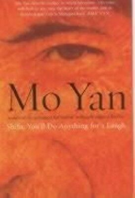 Shifu, You'll Do Anything for a Laugh by Mo Yan Paperback Book (English)