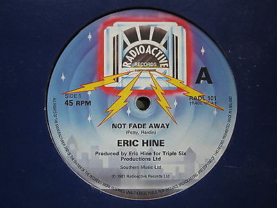 "Synth Pop Electro Pop 80's 12""-Eric Hine-Not Fade Away/After Dark-UK Radioactive"