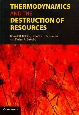 Thermodynamics and the Destruction of Resources by Paperback Book (English)