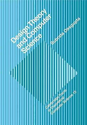 Design Theory and Computer Science: Processes and Methodology of Computer System