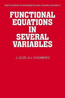 Functional Equations in Several Variables by J. Aczel (English) Paperback Book F