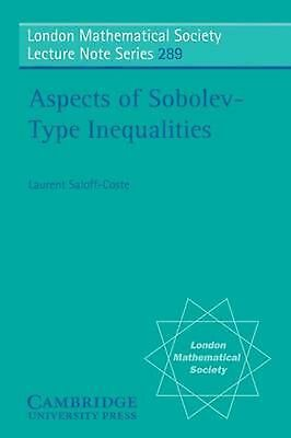 Aspects of Sobolev-Type Inequalities by Laurent Saloff-Coste (English) Paperback