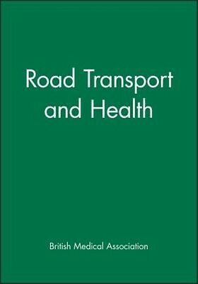 Road Transport and Health by Bma Paperback Book (English)