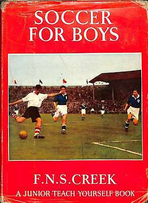 Soccer For Boys., Creek. F.N.S., Good Condition Book, ISBN